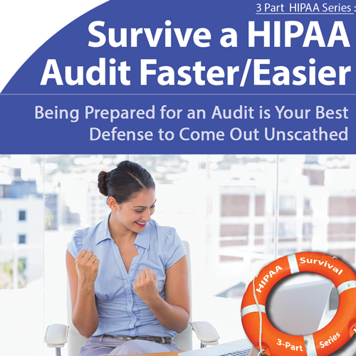 HIPAA: Successfully Survive an Audit