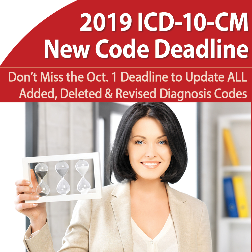 2019 ICD-10-CM Update: Accurately Incorporate New Codes