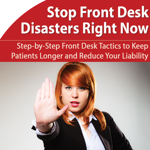 Front Desk: Head Off Disasters and Stop Losing Patients