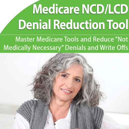"Medicare ""Not Medically Necessary"": Cut Denials and Write Offs"