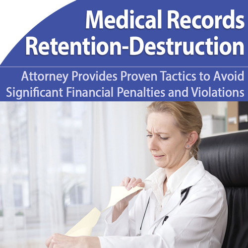 Medical Records Retention/Destruction - Head Off Violations