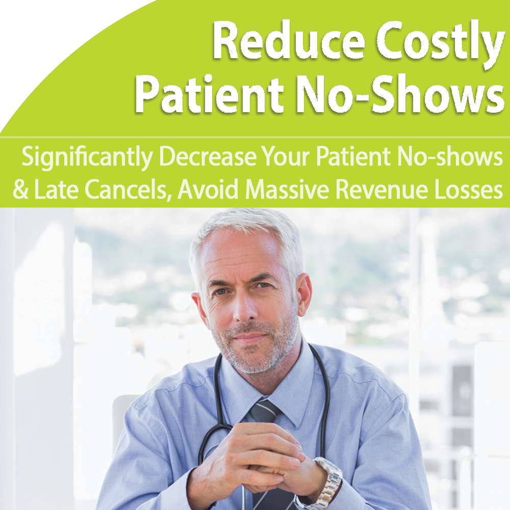 Patient No-Shows: Stop Missed Appointments and Late Cancel Losses