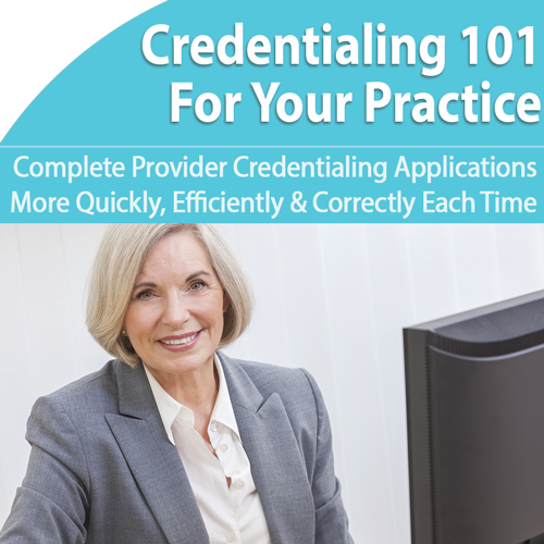 Credentialing 101 for Your Practice