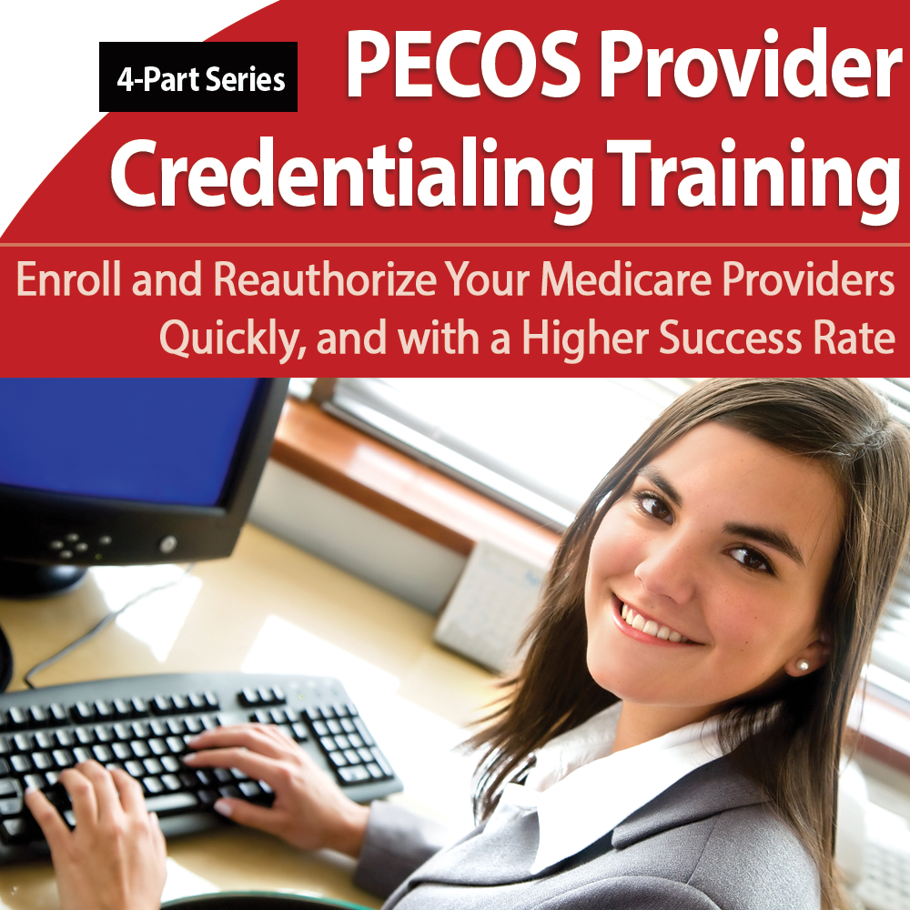 PECOS Provider Credentialing 4-Part Training