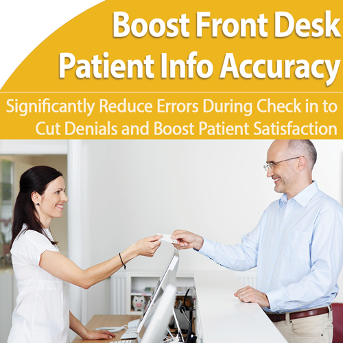 Front Desk Check-in: Improve Patient Information Accuracy - August 28th @ 1pm ET