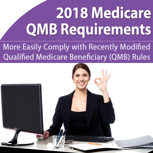 QMB 2018 Requirements: Comply with New Medicare Rules