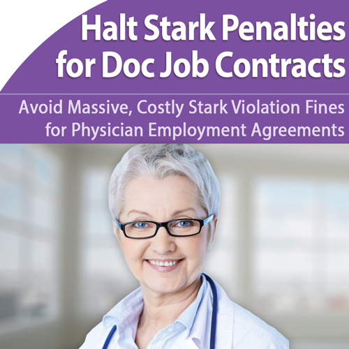 Avoid fines for physician employment agreement stark Violation – Physician Employment Agreement