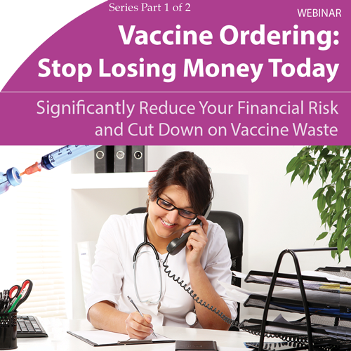 Vaccine Ordering: Stop Losing Money Today