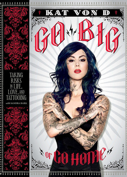 "KAT VON D ""GO BIG OR GO HOME"" Image"