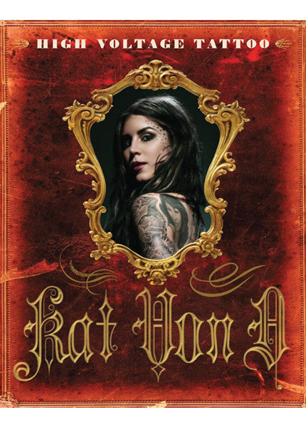 """HIGH VOLTAGE TATTOO"" AUTOGRAPHED BY KAT VON D Image"