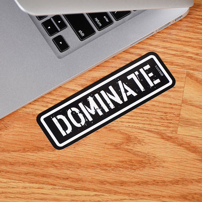 Dominate Sticker