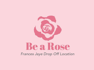 'Be a Rose' Drop-Off Location