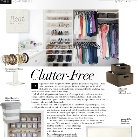 Professional Organizer Fort Lauderdale, Think Magazine, Tracy Dunn, Palm Beach, Boca Raton, Delray Beach, Miami, Weston, West Palm Beach, Deerfield Beach, Bal Harbour, South Florida, Unpacking, Home Organizing, Closet Organizing, Kitchen Organizing, Garage Organizing, Kids Room Organizing, Toy Room Organizing, Office Organizing, Storage, Storage Solutions, Container Store, Pottery Barn