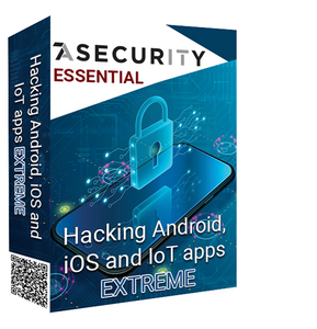 Hacking Android, iOS and IoT apps EXTREME - Essential (Preview)