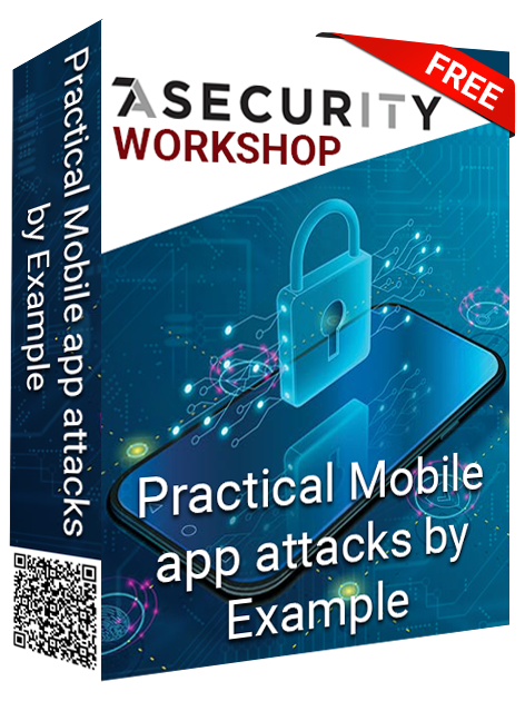 Workshop: Practical Mobile app attacks by Example