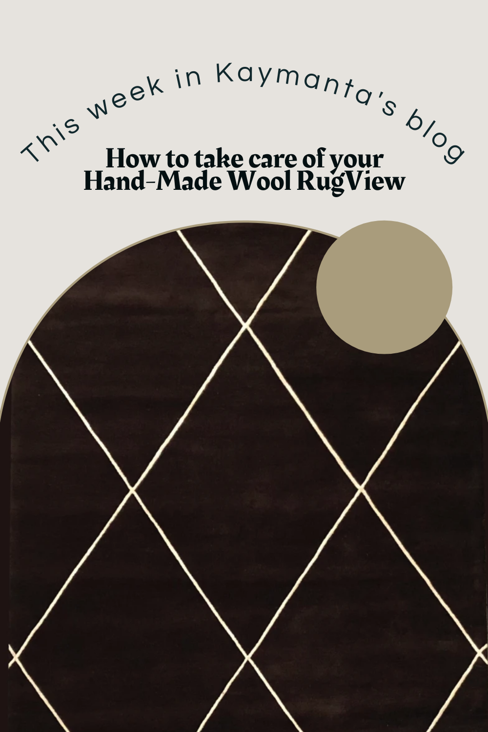 How to take care of your Hand-Made Wool Rug
