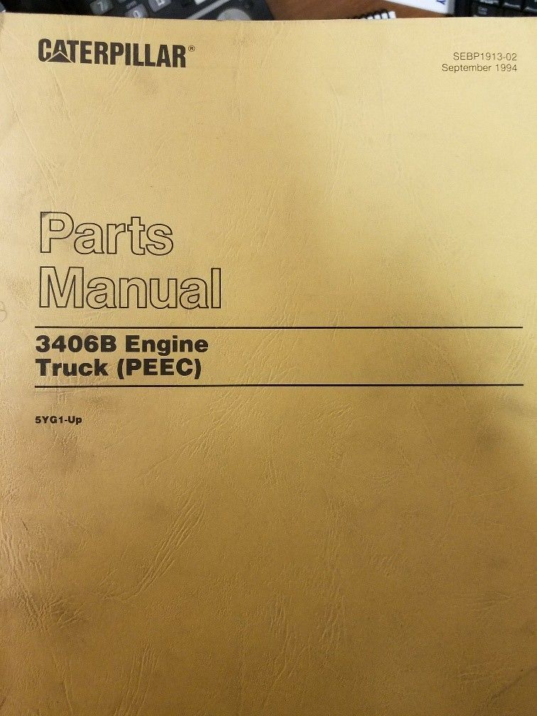 Caterpillar 3406B PEEC Truck Engine Parts Manual Pre-Owned 5YG1-Up Engines