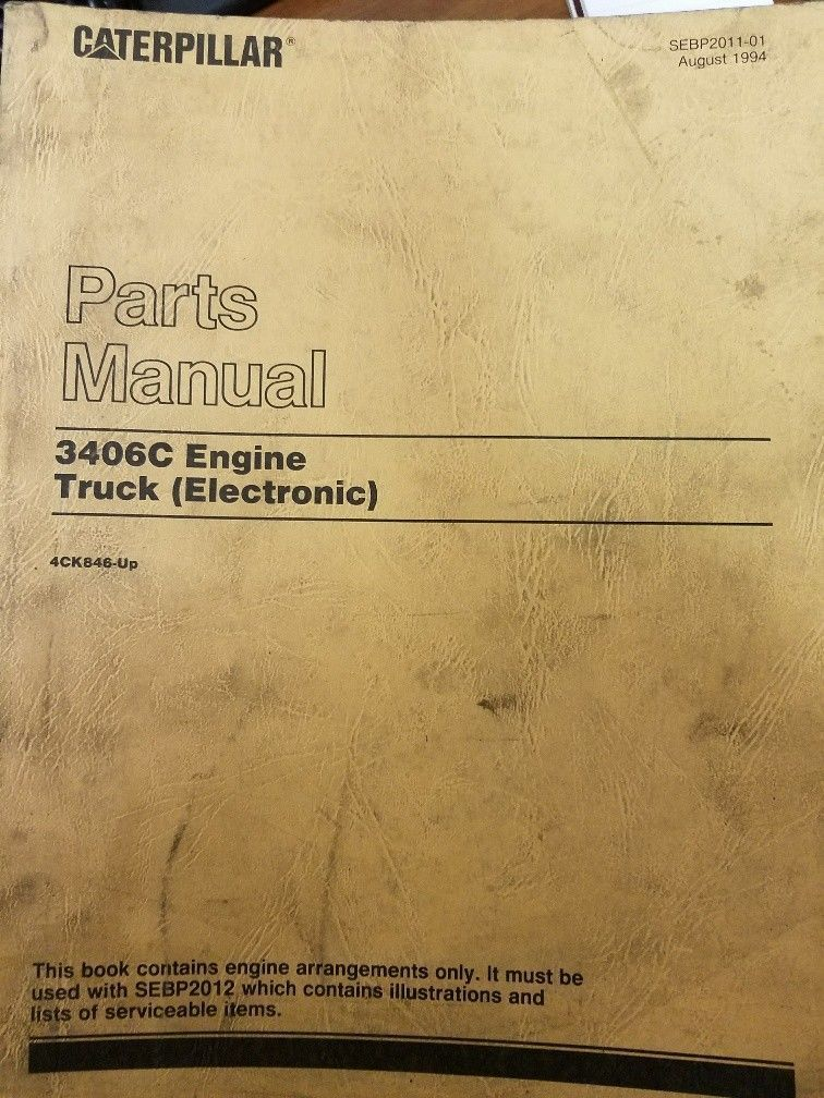 Caterpillar 3406C ElectronicTruck Engine Parts Manual Pre-Owned 4CK846-Up Engine