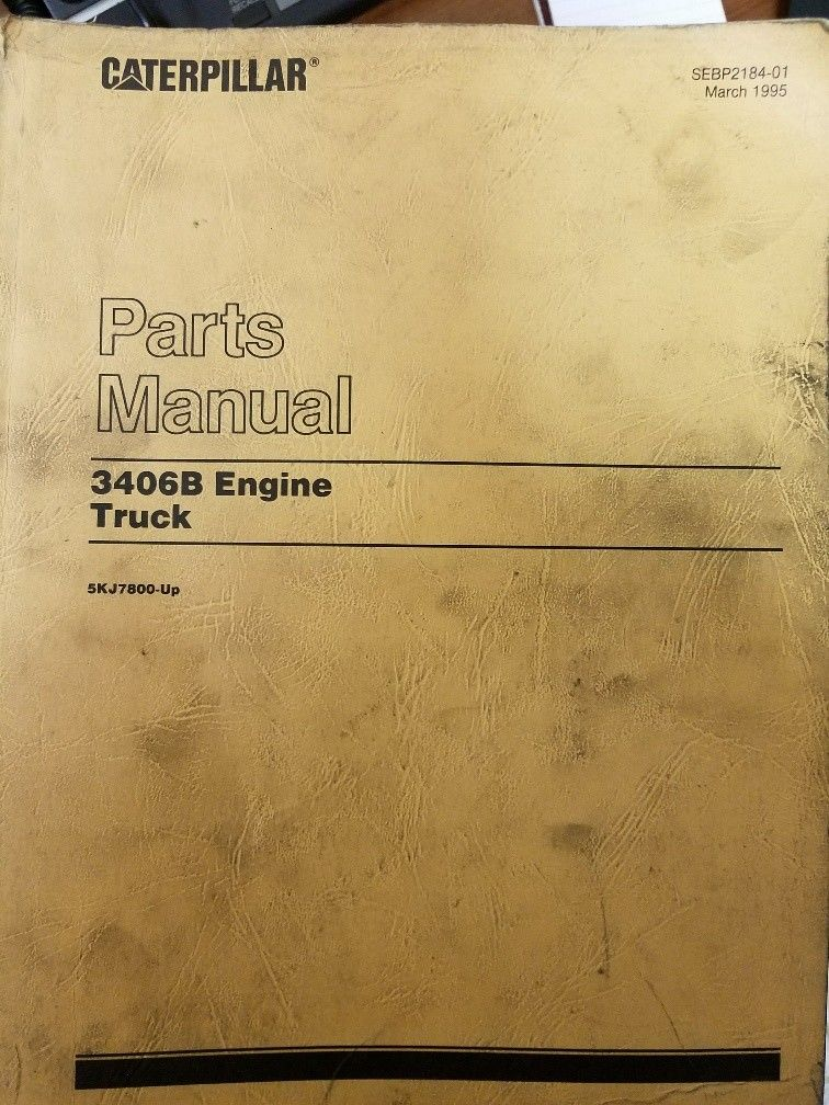 Caterpillar 3406B Truck Engine Parts Manual Pre-Owned 5KJ7800-Up Engines