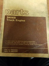 Load image into Gallery viewer, Cat 3406B Truck Engine Parts Manual Pre-Owned 7FB /4MG Freightliner Paccar Ford