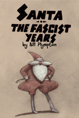 Santa: The Fascist Years