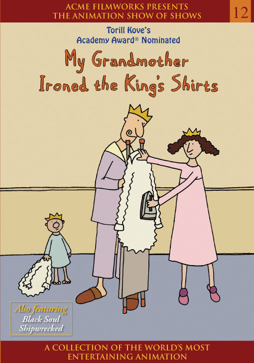 My Grandmother Ironed the King's Shirts
