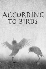 According to Birds (Volgens De Vogels)