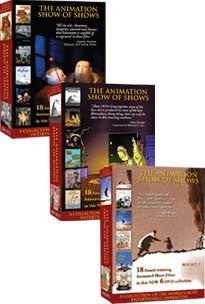*Box Sets 1-3 of The Animation Show of Shows