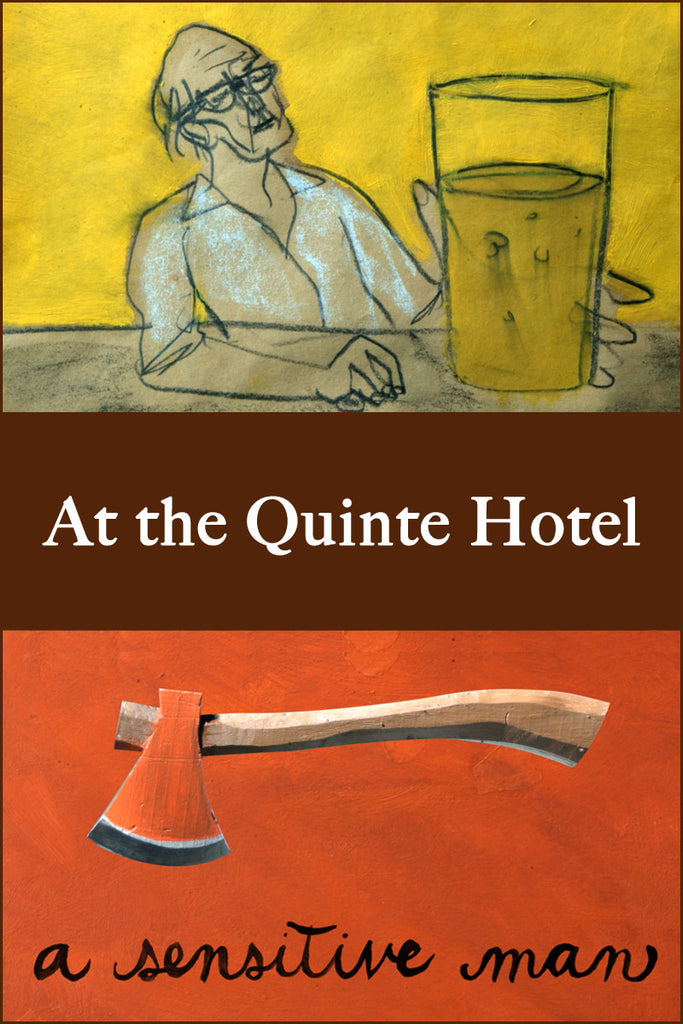 At the Quinte Hotel