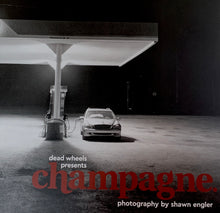 Load image into Gallery viewer, Champagne Magazine by Dead Wheels