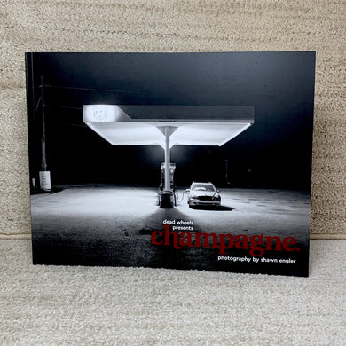 Champagne Magazine by Dead Wheels