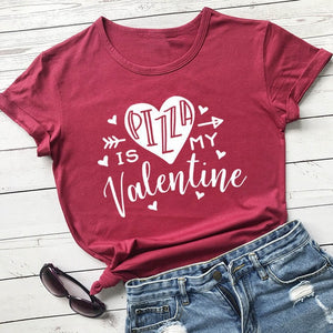 Pizza Is My Valentine T-Shirt