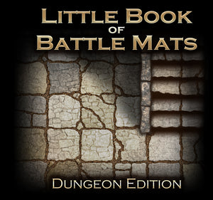 "The Little Book of Battle Mats - Dungeon Edition (6x6"")"