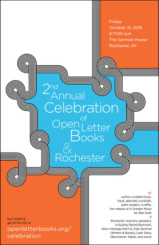 2nd Annual Celebration of Open Letter Books & Rochester