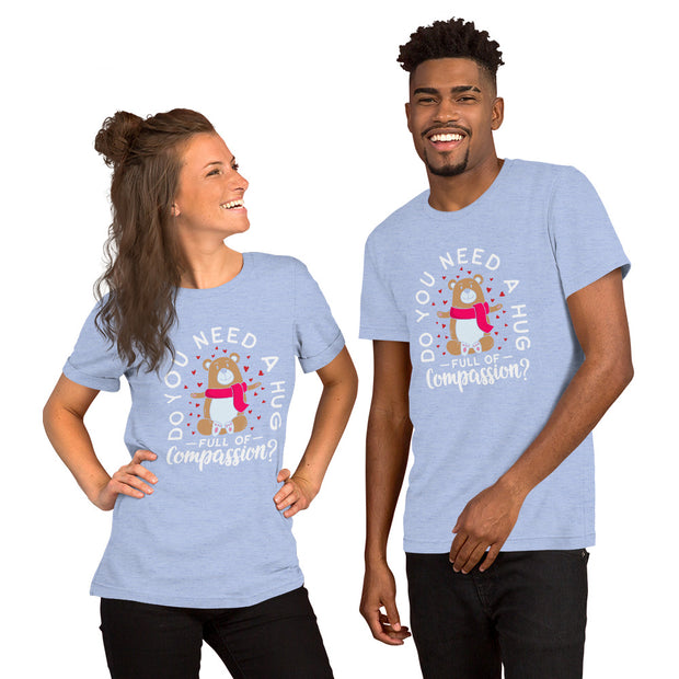 Hug Full of Compassion Short-Sleeve Unisex T-Shirt - Pursuing Compatibility