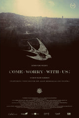 Come Worry With Us! DVD