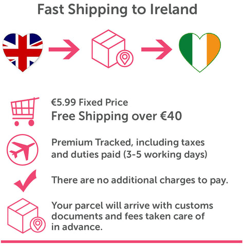 Fast Shipping to Ireland