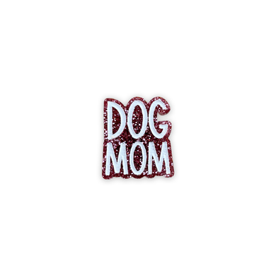 Dog Mom - Shoe Charm