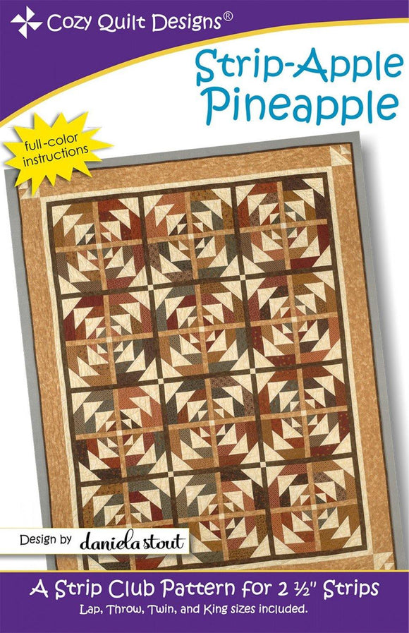 Strip Apple Pineapple A cozy quilt design pattern - Fuller Fabrics