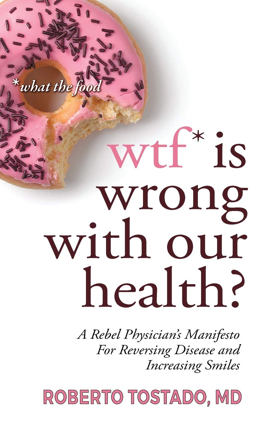 Book: WTF is Wrong with Our Health