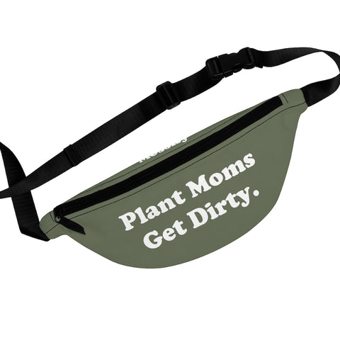 Plant Moms Get Dirty. - Premium Fanny Pack - Green