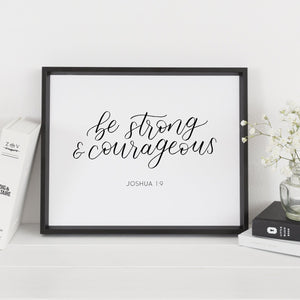 """Be strong and courageous"" wall art - Greater Joy Design"