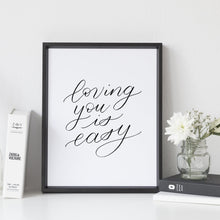 "Load image into Gallery viewer, ""Loving you is easy"" wall art - Greater Joy Design"