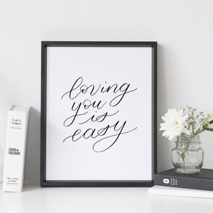 """Loving you is easy"" wall art - Greater Joy Design"