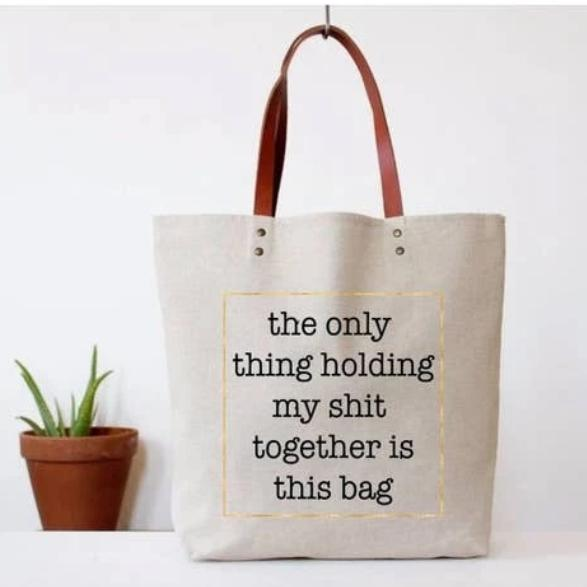 The Only Thing Tote