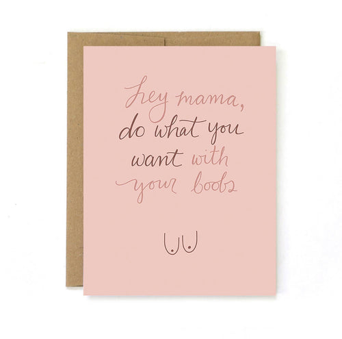 New Mom Card -What You Want