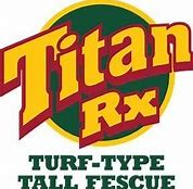TITAN RX TURF TYPE TALL FESCUE 50 lbs