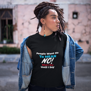 Say What You Mean - AS Colour - Women's Maple Organic Tee