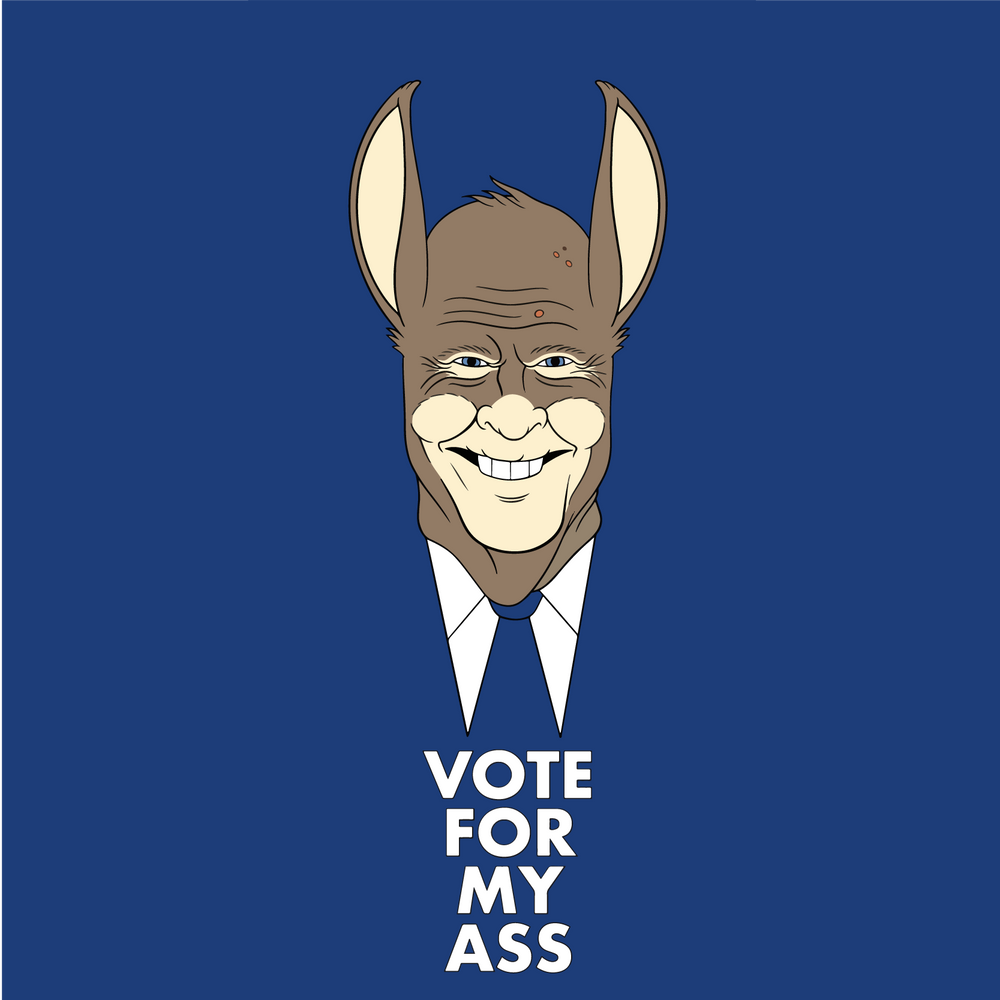 Vote For My Ass