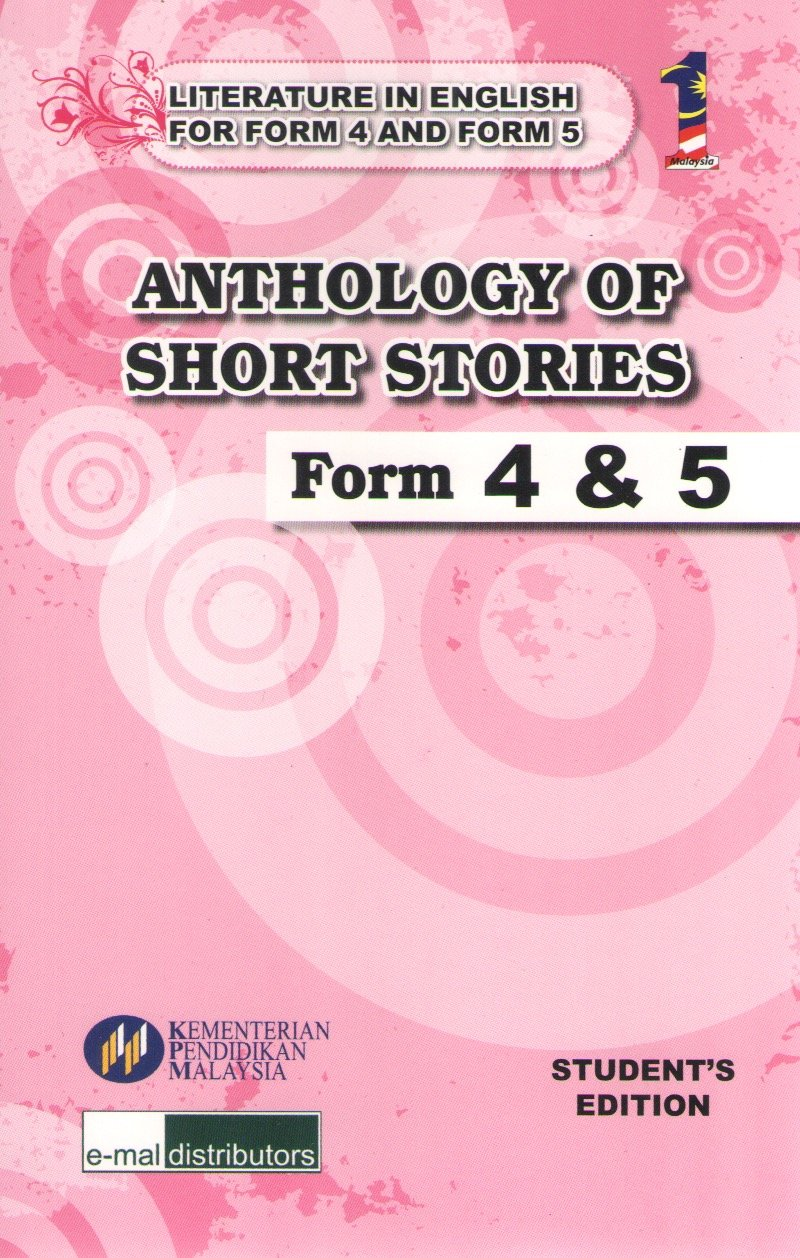 EMal: Buku Teks Komsas Anthology Of Short Stories Form 4 5 Literature Component Textbook